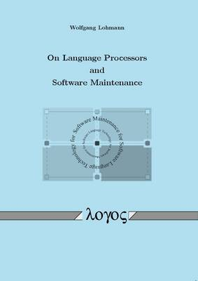 On Language Processors and Software Maintenance