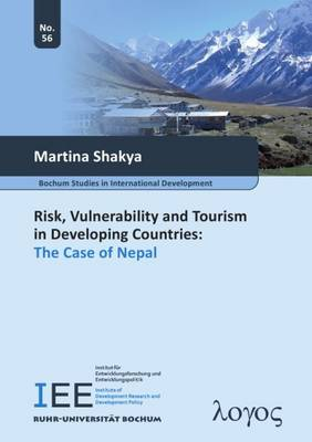 Risk, Vulnerability and Tourism in Developing Countries: the Case of Nepal