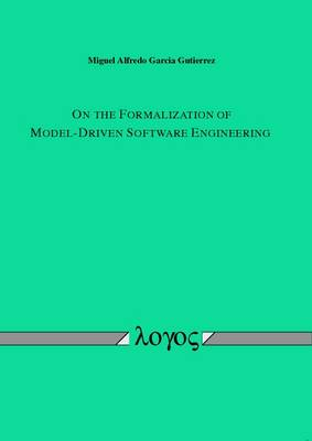 On the Formalization of Model-Driven Software Engineering