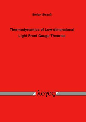 Thermodynamics of Low-Dimensional Light Front Gauge Theories