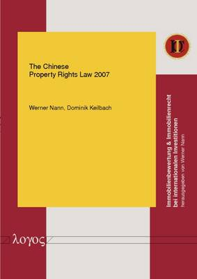 The Chinese Property Rights Law 2007