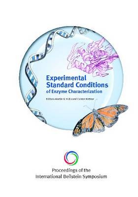 Proceedings of the 4th International Beilstein Symposium on Experimental Standard Conditions of Enzyme Characterizations