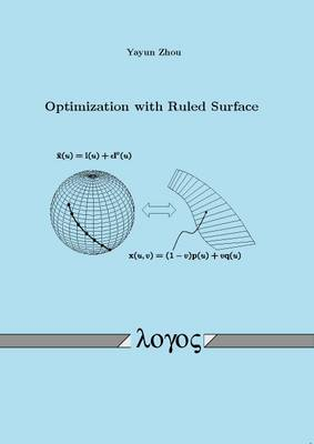 Optimization with Ruled Surface