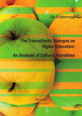 The Transatlantic Dialogue on Higher Education: an Analysis of Cultural Narratives