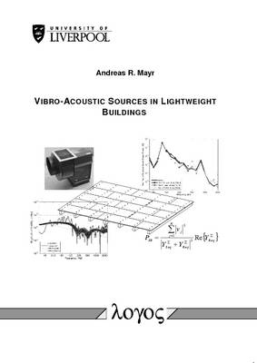 Vibro-Acoustic Sources in Lightweight Buildings