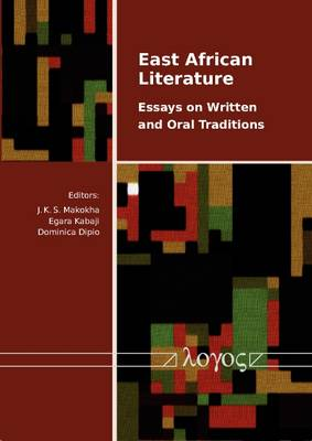 East African Literature: Essays on Written and Oral Traditions