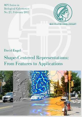 Shape-Centered Representations: from Features to Applications