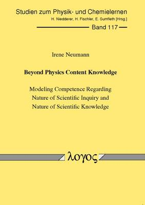 Beyond Physics Content Knowledge: Modeling Competence Regarding Nature of Scientific Inquiry and Nature of Scientific Knowledge