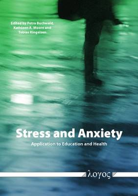Stress and Anxiety : Application to Education and Health