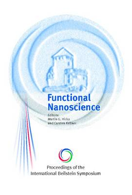 Proceedings of the International Beilstein Symposium on Functional Nanoscience