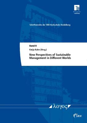 New Perspectives of Sustainable Management in Different Worlds