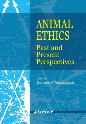 Animal Ethics: Past and Present Perspectives
