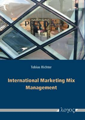 International Marketing Mix Management: Theoretical Framework, Contingency Factors and Empirical Findings from World-Markets