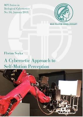 A Cybernetic Approach to Self-Motion Perception