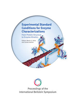 Proceedings of the 5th International Beilstein Symposium on Experimental Standard Conditions of Enzyme Characterizations (Escec)