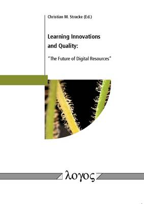 "Learning Innovations and Quality: ""The Future of Digital Resources"""