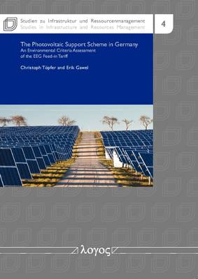 The Photovoltaic Support Scheme in Germany: An Environmental Criteria Assessment of the EEG Feed-in Tariffs