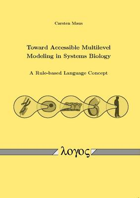 Toward Accessible Multilevel Modeling in Systems Biology: A Rule-Based Language Concept
