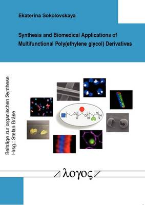 Synthesis and Biomedical Applications of Multifunctional Poly(Ethylene Glycol) Derivatives
