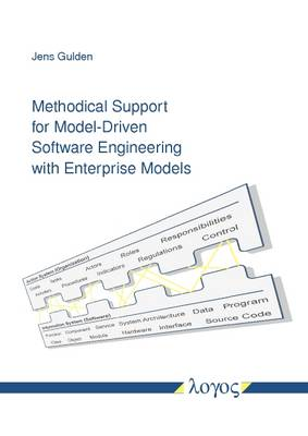 Methodical Support for Model-Driven Software Engineering with Enterprise Models
