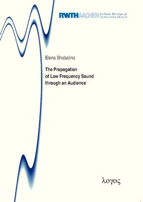 The Propagation of Low Frequency Sound Through an Audience