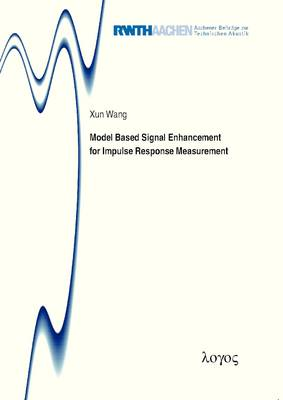 Model Based Signal Enhancement for Impulse Response Measurement