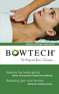 Bowtech: The Original Bowen Technique