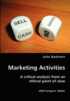 Marketing Activities- A Critical Analysis from an Ethical Point of View