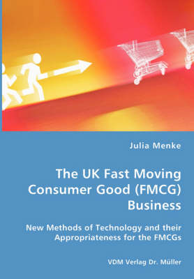 The UK Fast Moving Consumer Good (Fmcg) Business