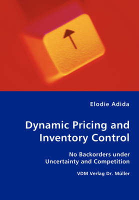 Dynamic Pricing and Inventory Control - No Backorders Under Uncertainty and Competition