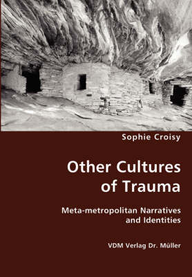 Other Cultures of Trauma