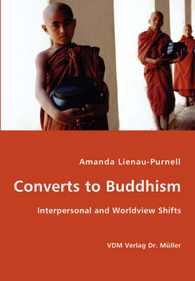 Converts to Buddhism - Interpersonal and Worldview Shifts