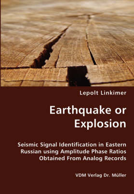 Earthquake or Explosion - Seismic Signal Identification in Eastern Russian Using Amplitude Phase Ratios Obtained from Analog Records