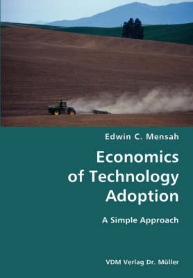 Economics of Technology Adoption- A Simple Approach