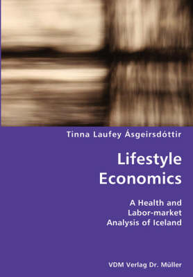 Lifestyle Economics- A Health and Labor-Market Analysis of Iceland