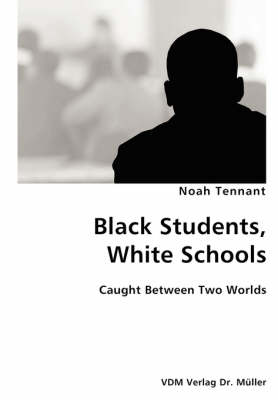Black Students, White Schools- Caught Between Two Worlds