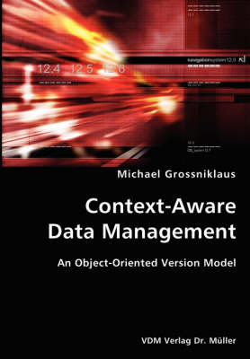 Context-Aware Data Management- An Object-Oriented Version Model