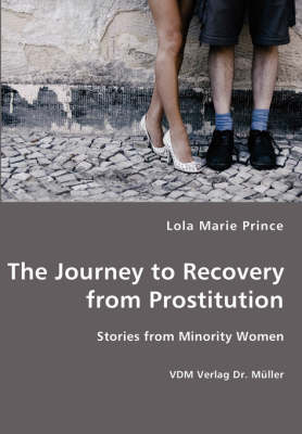 The Journey to Recovery from Prostitution