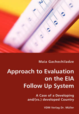 Approach to Evaluation of the Eia Follow Up System