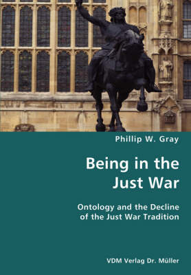 Being in the Just War