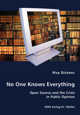 No One Knows Everything - Open Source and the Crisis in Public Opinion