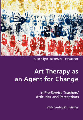 Art Therapy as an Agent for Change