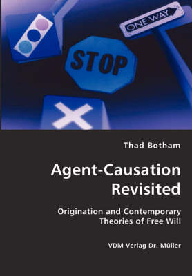 Agent-Causation Revisited