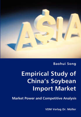 Empirical Study of China's Soybean Import Market