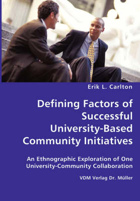 Defining Factors of Successful University-Based Community Initiatives