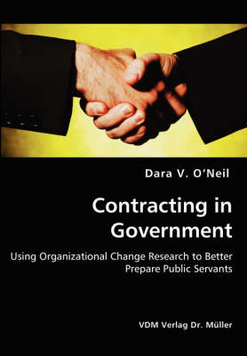 Contracting in Government - Using Organizational Change Research to Better Prepare Public Servants