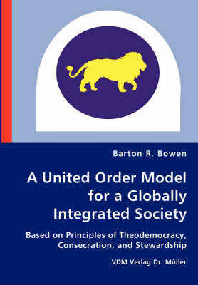 A United Order Model for a Globally Integrated Society