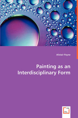 Painting as an Interdisciplinary Form