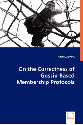 On the Correctness of Gossip-Based Membership Protocols
