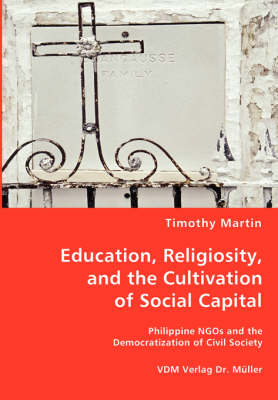 Education, Religiosity, and the Cultivation of Social Capital